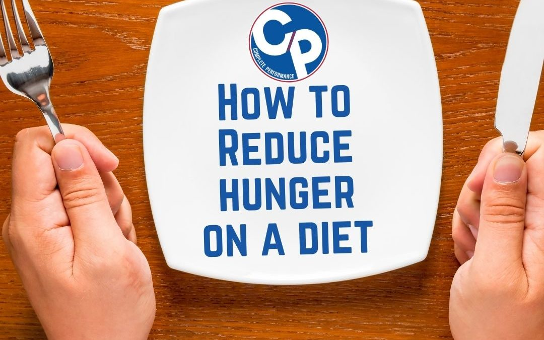 How to Reduce Hunger on a Diet