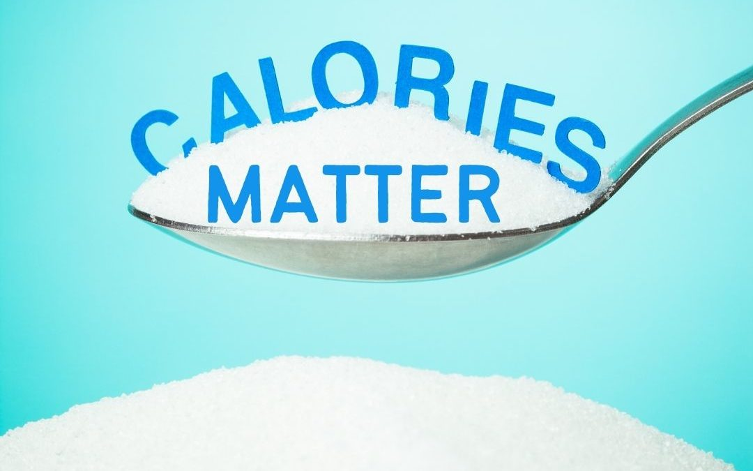 Why Calories MATTER