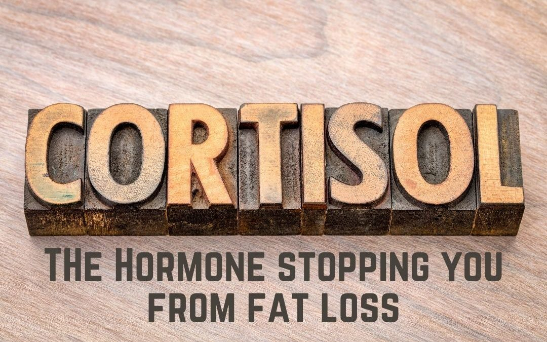 CORTISOL – The Biggest Thing Stopping You from Fat Loss